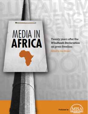 Media in Africa: 20 years after the Windhoek Declaration on press freedom