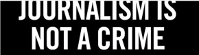 Journalism is not a crime – Mail &Guardian